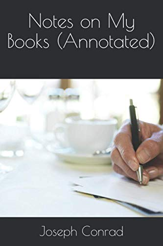 9781534835467: Notes on My Books (Annotated)