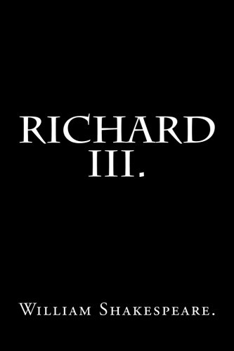 9781534836747: Richard III by William Shakespeare.