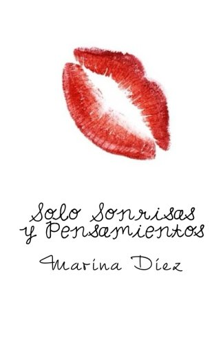 9781534839656: Solo Sonrisas y Pensamientos (Spanish Edition)
