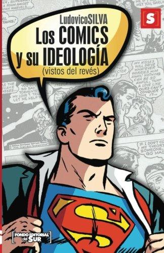 9781534839915: Los comics y su ideología