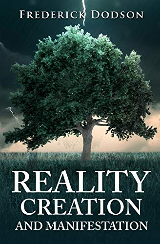 9781534842809: Reality Creation and Manifestation