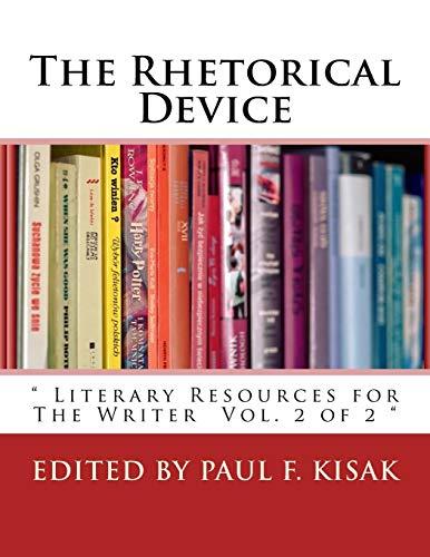 9781534843783: The Rhetorical Device: