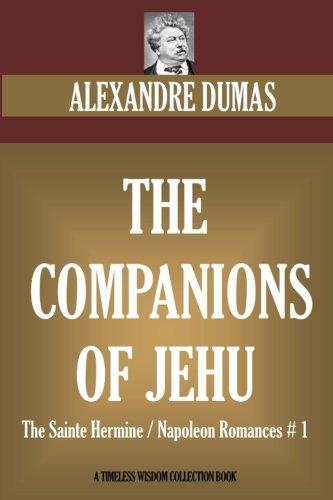 9781534844353: The Companions of Jehu: The Sainte Hermine / Napoleon Romances # 1 (Timeless Wisdom Collection)