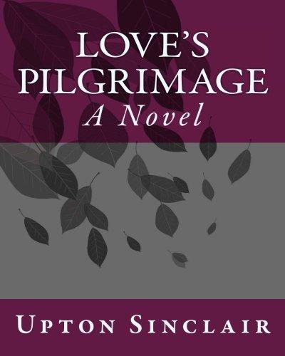 9781534844377: Love's Pilgrimage: A Novel