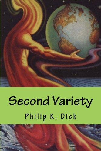 Second Variety: Dick, Philip K.