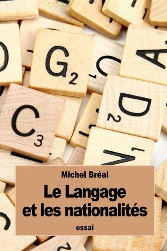 Le Langage Et Les Nationalit?s: Breal, Michel