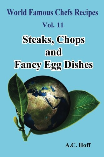 Steaks, Chops and Fancy Egg Dishes (Paperback): A C Hoff