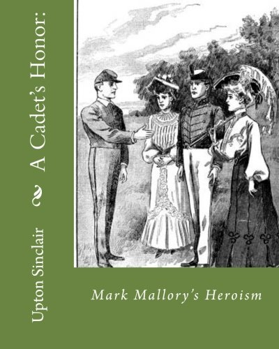 9781534848856: A Cadet's Honor:: Mark Mallory's Heroism