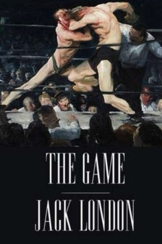 9781534852525: The Game by Jack London.