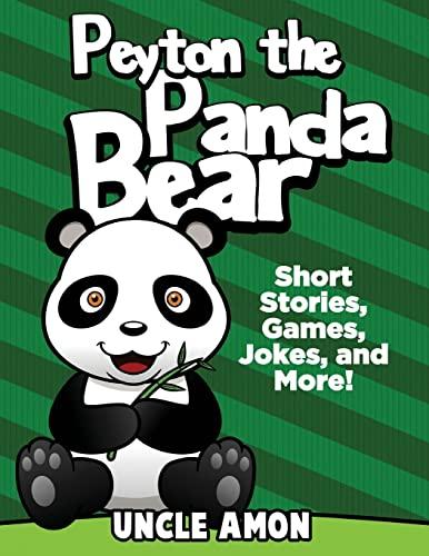 9781534853652: Peyton the Panda Bear: Short Stories, Games, Jokes, and More! (Fun Time Reader)