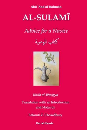 Advice for a Novice: al-Sulami, Abu 'Abd
