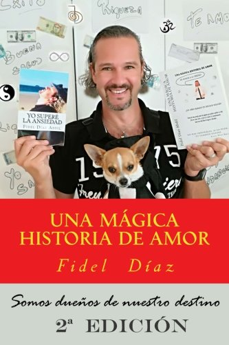 9781534856400: UNA MÁGICA HISTORIA DE AMOR (En Honor a La Verdad)