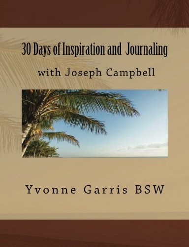9781534857865: 30 Days of Inspiration and Journaling with Joseph Campbell (Inspiration through Journaling) (Volume 1)