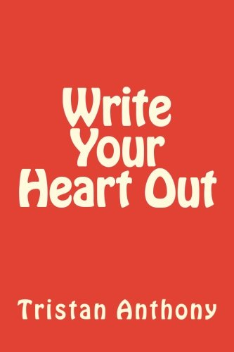 9781534859470: Write Your Heart Out