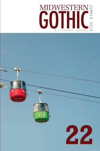 9781534860520: Midwestern Gothic: Summer 2016 - Issue 22