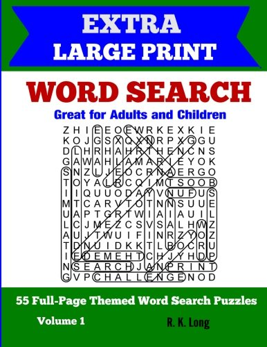 Extra Large Print Word Search: 55 Full-Page Themed Word Search Puzzles, Great for Adults and ...