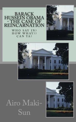 9781534864474: Barack Hussein Obama - The Case of Reincarnation
