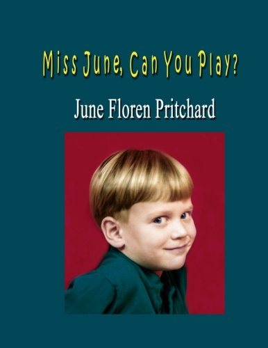 9781534864986: Miss June, Can You Play?