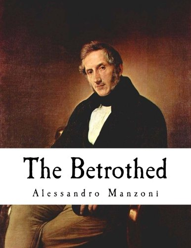 9781534865655: The Betrothed: I Promessi Sposi