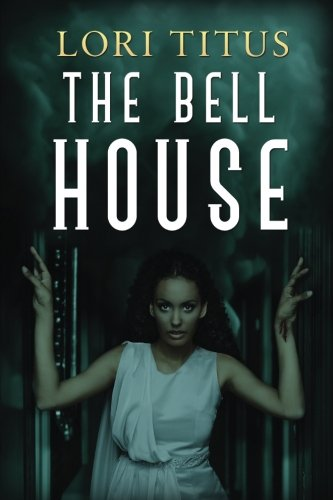 9781534867321: The Bell House