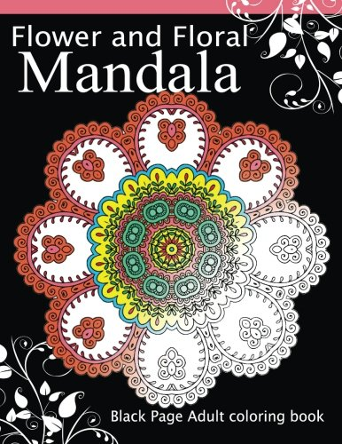 Flower and Floral Mandala: Black Page Adult: Dark Knight Publisher