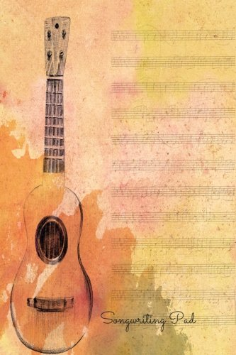 9781534870703: Songwriting Pad: Lined/Ruled Paper And Staff, Manuscript Paper For Notes, Lyrics And Music. For Musicians, Music Lovers, Students, Songwriting. Book Notebook Journal 100 Pages 6x9in