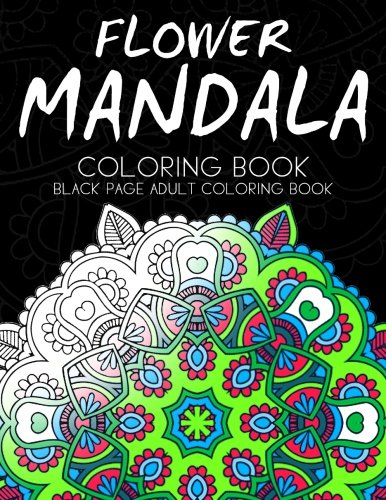 9781534870819 Flower Mandala Coloring Book Black Page And One Side Paper Adult
