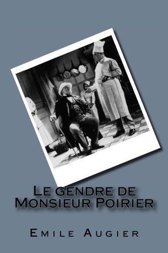 Le Gendre de Monsieur Poirier (Paperback): Emile Augier