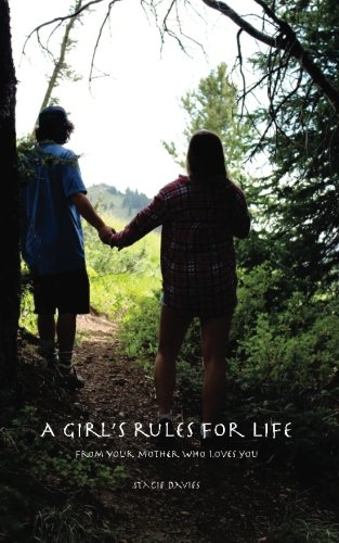 A Girl's Rules for Life, Plus a: Stacie S Davies