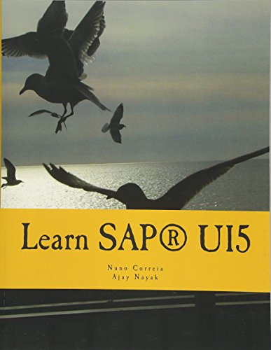 9781534881518: Learn SAPUI5: The new enterprise Javascript framework with examples