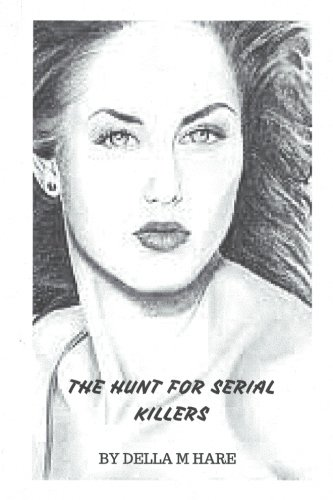 9781534882041: The Hunt For Serial Killers