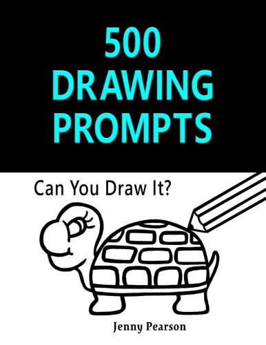 500 Drawing Prompts: Can You Draw It?: Jenny Pearson