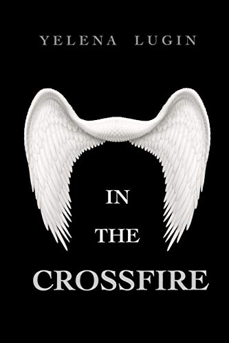 9781534889484: In the Crossfire (Volume 1)