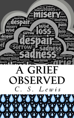 9781534898400: A Grief Observed: (Illustrated)