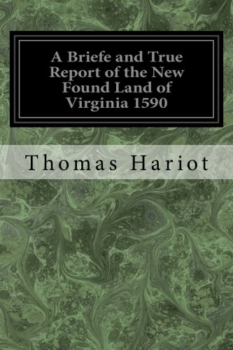 9781534899353: A Briefe and True Report of the New Found Land of Virginia 1590
