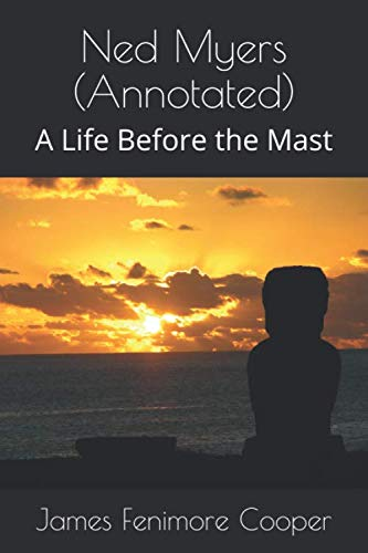 9781534905948: Ned Myers (Annotated): A Life Before the Mast