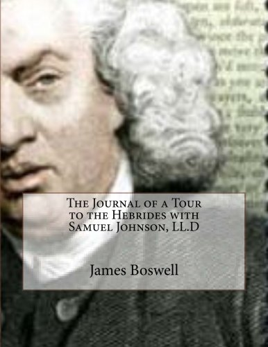 9781534908215: The Journal of a Tour to the Hebrides with Samuel Johnson, LL.D