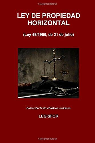9781534908932: Ley de Propiedad Horizontal: 2.ª edición (2016). Colección Textos Básicos Jurídicos