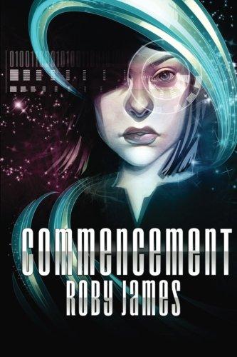 9781534909564: Commencement: Volume 1