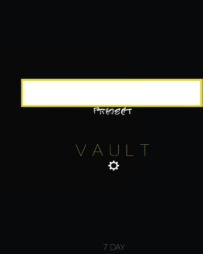 9781534910911: Project Vault 7 Day Journal: The Ultimate Journal Keeper for 7 Day Projects: Volume 8 (Project Vault Journals)