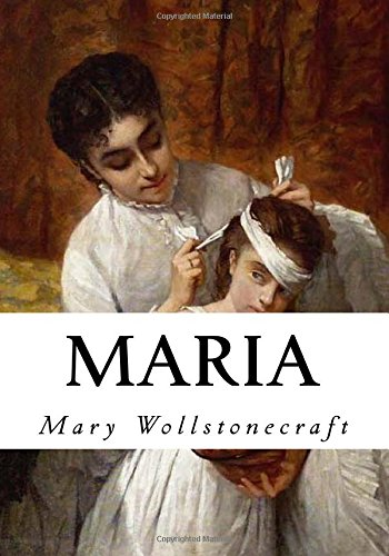 9781534911116: Maria: The Wrongs of Woman