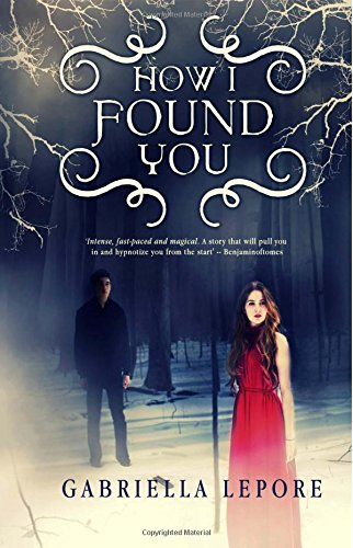 9781534914117: How I Found You (limited edition)
