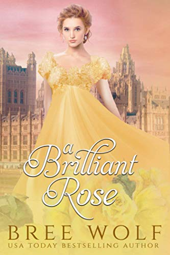 9781534916005: A Brilliant Rose: A Regency Romance (A Forbidden Love Novella Series) (Volume 2)