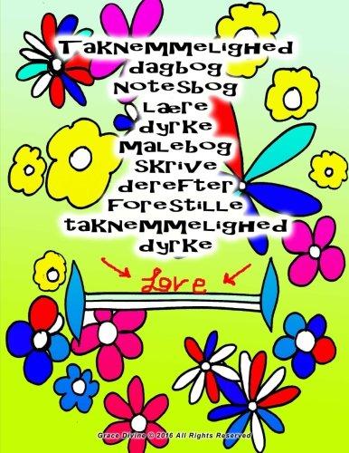 Taknemmelighed Dagbog Notesbog Laere Dyrke Malebog Skrive: Grace Divine