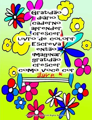 Gratidao Diario Caderno Aprender Crescer Livro de: Divine, Grace