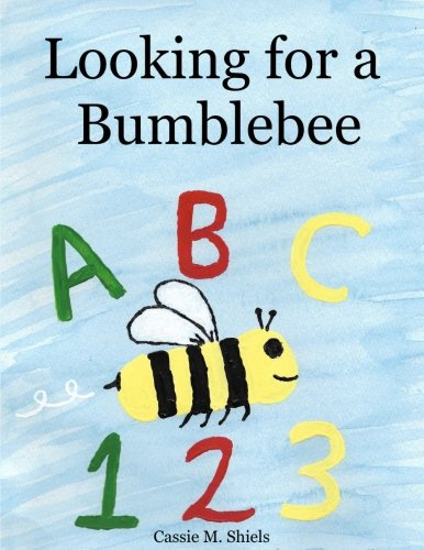 9781534917996: Looking for a Bumblebee