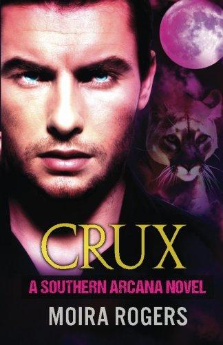 9781534919112: Crux (Southern Arcana) (Volume 1)