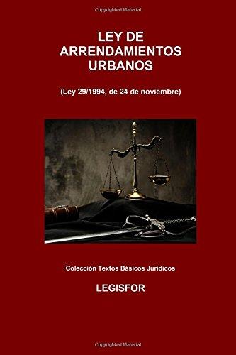 9781534922365: Ley de Arrendamientos Urbanos: 2.ª edición (2016). Colección Textos Básicos Jurídicos