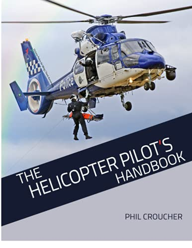 9781534923546: The Helicopter Pilot's Handbook