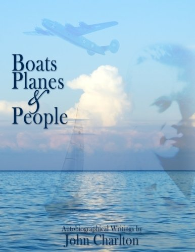 9781534932944: Boats, Planes & People: Autobiographical Writings